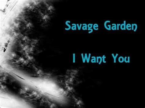I Want You Savage Garden Lyrics by Savage Garden I Want You Lyrics