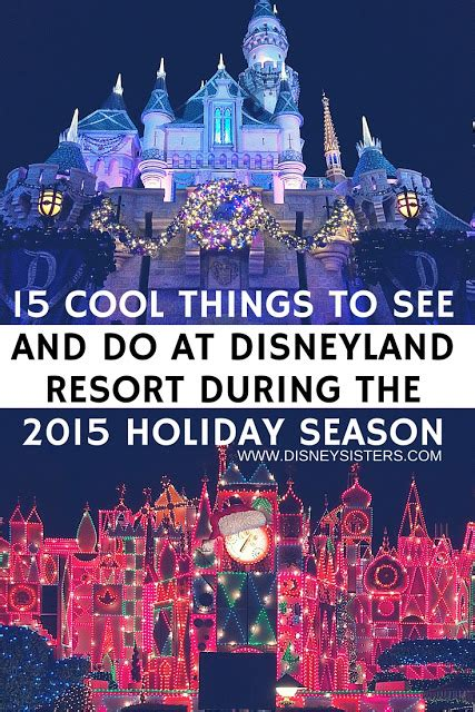 9 Cool Things To Do During The Holidays by Disney 15 Cool Things To Do At Disneyland Resort
