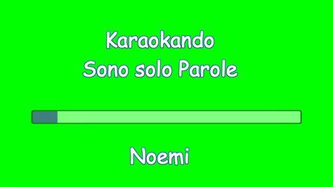 testo sono parole karaoke italiano sono parole noemi testo