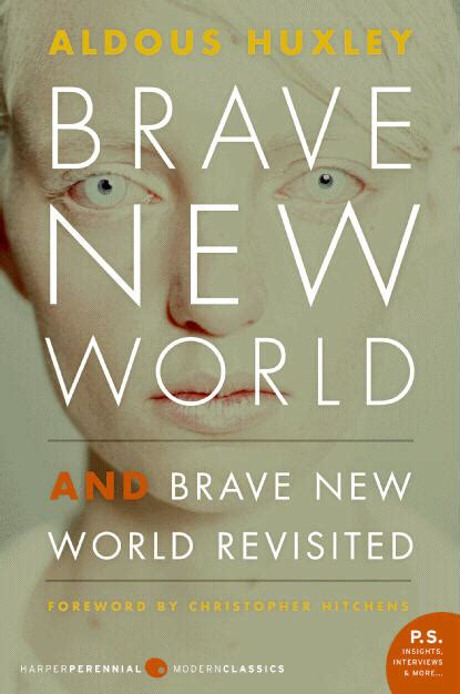 brave new world a liberal dystopia pt i ssonia way 4 lessons from a brave new world from the mixed up files