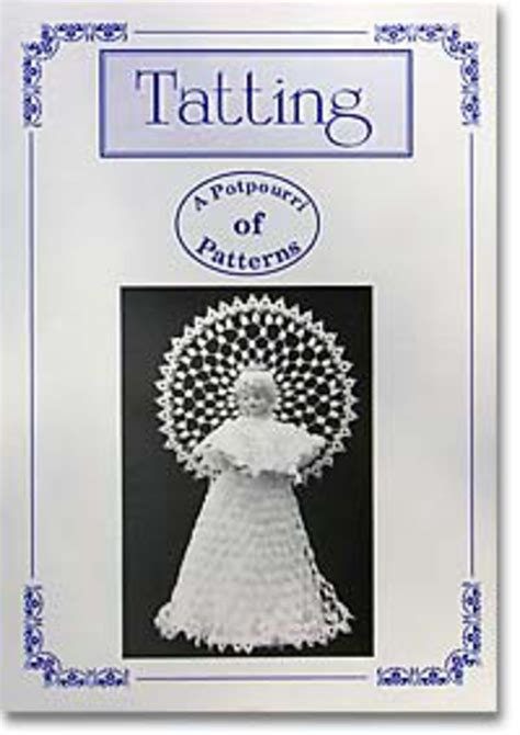 bobbin lace stitches and techniques a reference book of the basics books tatting a potpourri of patterns bobbin lace and tatting