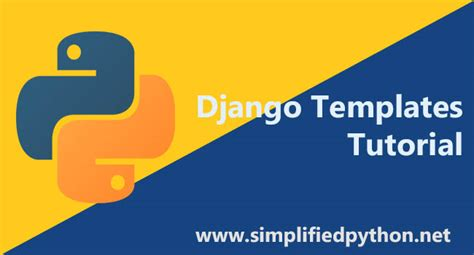 tutorial django django templates tutorial creating a simple template