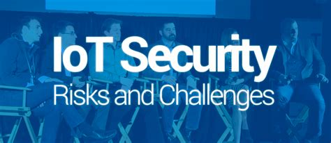 what is security challenges of things security risks and challenges pubnub