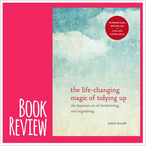 life changing magic of tidying up summary book review the life changing magic of tidying up by