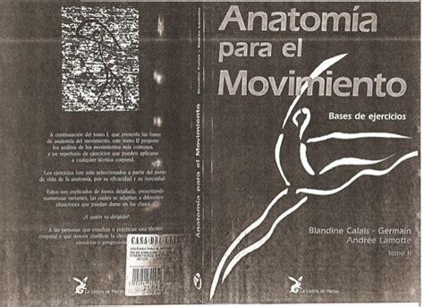 anatomia para el movimiento e book sport anatomia para el movimiento tomo 2 bases de ejercicios