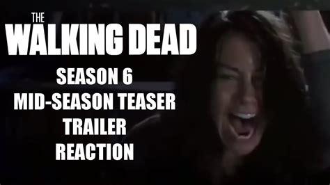 the walking dead season 6 mid season premiere teaser trailer reaction