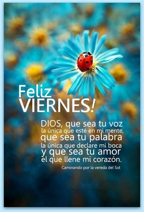 imagenes d xfin viernes 1000 images about feliz viernes on pinterest me good