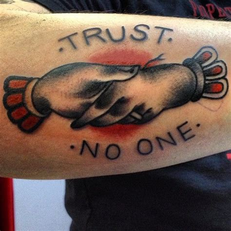 trust no one tattoo tattoos trust no one quotes quotesgram
