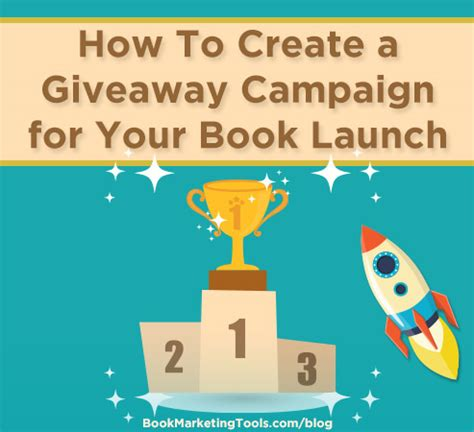 Create Giveaway - how to create a giveaway caign for your book launch book marketing tools blog