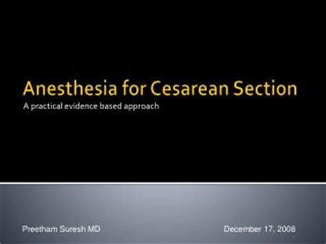 anesthesia for c section ppt cesarean section powerpoint presentation id 4218589