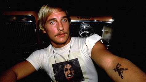 Confused About Hotness by Matthew Mcconaughey S Dazed And Confused