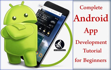tutorial android for beginners complete android app development tutorial for beginners