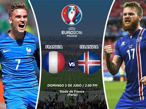francia vs peru francia vs islandia ver en vivo fecha y hora