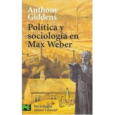 the layout book max weber politica y sociologia en max weber politics and sociology