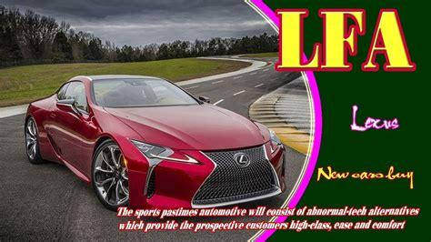 lexus lfa 2019 2019 lexus lfa 2019 lexus lfa supercar 2019 lexus lfa