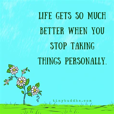 Personally by Life Gets So Much Better When You Stop Taking Things