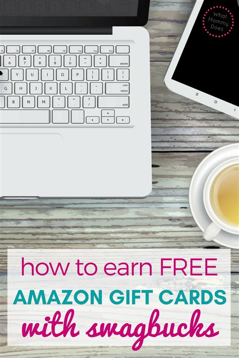 Ways To Earn Amazon Gift Cards - how to use swagbucks earn free amazon gift cards what mommy does
