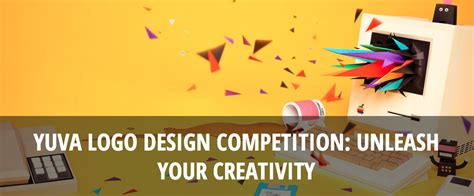 2015 coreldraw international design contest opportunity desk yuva logo design competition unleash your creativity