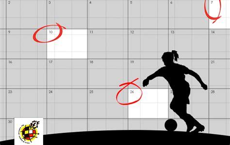Calendario D Futbol Consulta Aqu 237 El Calendario De La 1 170 Divisi 243 N Femenina