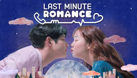 dramafire last minute romance now streaming last minute romance starring han seung