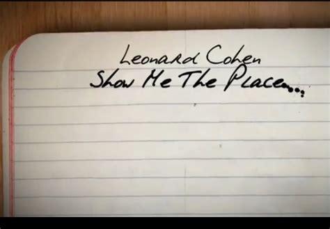 in my place traduzione e testo show me the place leonard cohen testo e