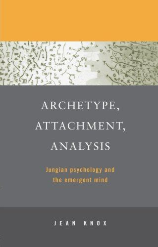 Archetype Attachment Analysis By Jean Knox In Private