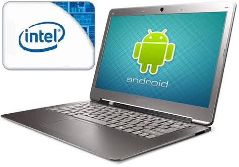 android notebook intel s hybrid laptop is based on android system