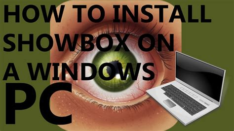 how to install showbox on android showbox for pc the only guide you need for hd 3 dize