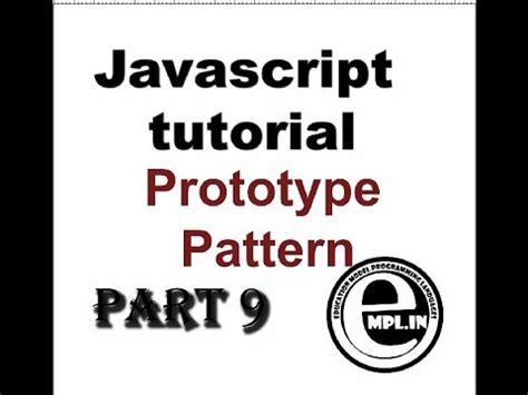 javascript tutorial in hindi javascript tutorial in hindi part 9 oops prototype pattern