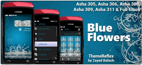 themes of nokia asha 306 blue flowers theme for nokia asha 305 asha 306 asha 308