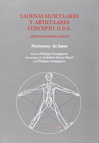 cadenas musculares philippe cignion pdf leer libro cadenas musculares y articulares metodo g d s