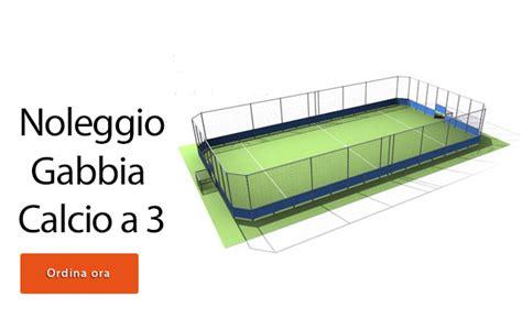 gabbia calcetto noleggio o vendita gabbia calcio roma soccer roma