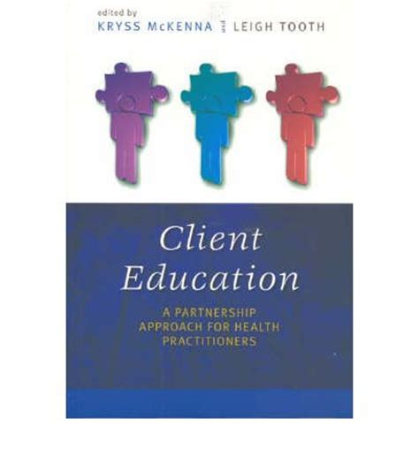 client education theory and practice books client education kryss t mckenna 9780868406077
