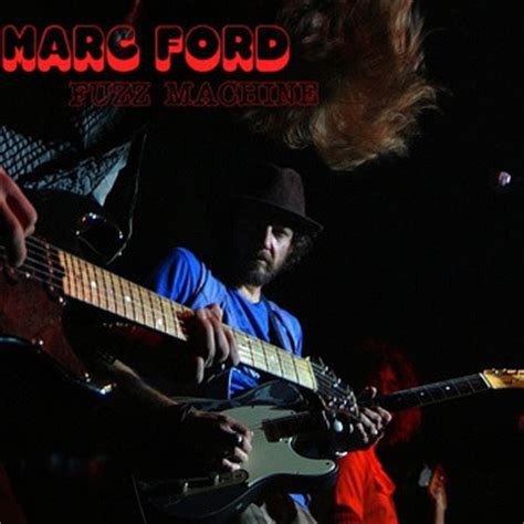 marc ford marc ford fuzz machine file mp3 album at discogs