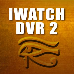 iwatch apk iwatch dvr ii apk for iphone android apk apps for iphone iphone 4 iphone 3
