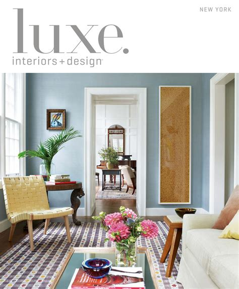Liz Harte Interior Designer by Luxe Magazine July 2016 New York By Sandow Media Llc Issuu