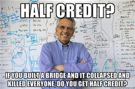Civil Engineering Memes - engineering professor meme win pinterest teaching