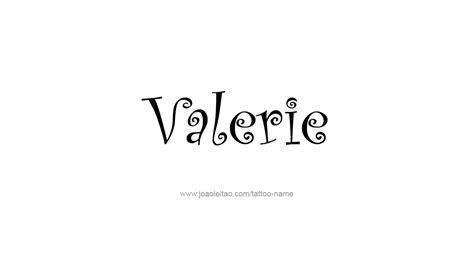 valerie tattoo designs valerie name designs