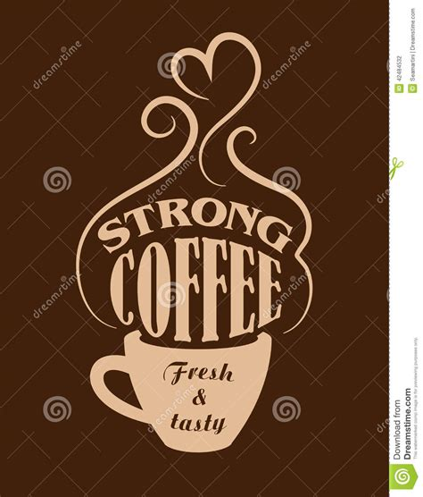 design poster for cafe strong coffee poster stock vector illustration of label