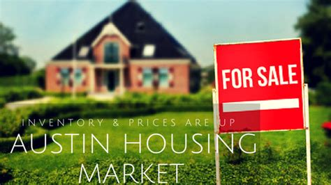 austin housing market austin housing market inventory and prices are up austin apartments now