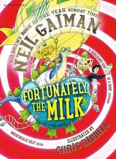 fortunately  milk neil gaiman
