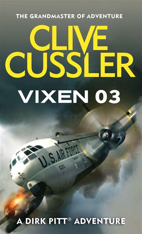 vixen 03 dirk pitt b002tz3e1q vixen 03 by clive cussler on ibooks