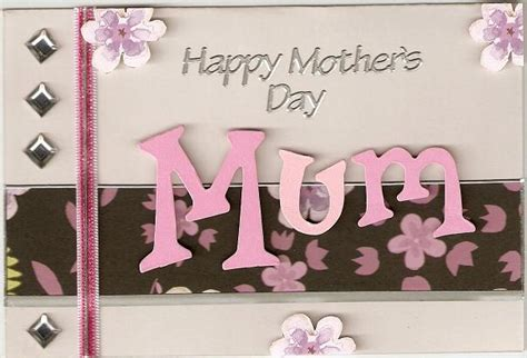 handmade mother s day card gift ideas 2015 mother s day cards