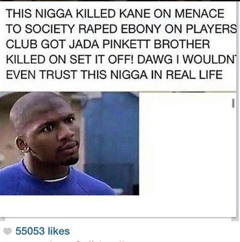Menace To Society Meme - remember ya boy from menace ii society wait till you see