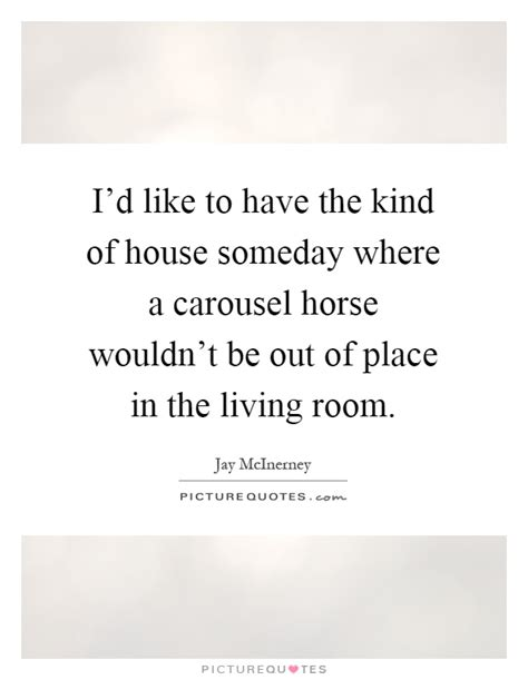 the type of house i want to someday own or build arts and living room quotes sayings living room picture quotes