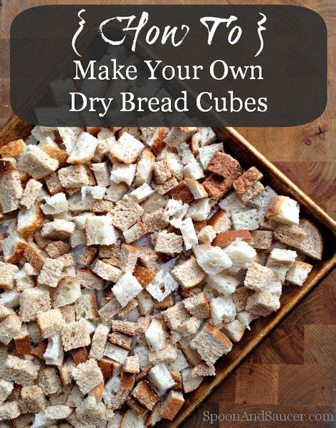 how to make your own dry bread cubes stuffing homemade and thanksgiving