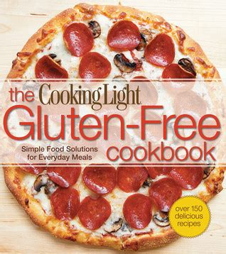 cooking light magazine reviews cooking light the gluten free cookbook simple food
