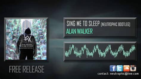 alan walker sing me to sleep reggae 2016 youtube alan walker sing me to sleep neutrophic bootleg youtube