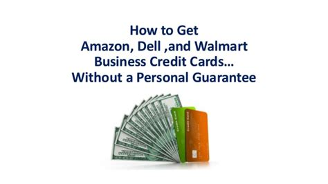 How To Get A Walmart Gift Card - how to get amazon dell and walmart business credit cards