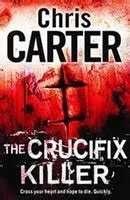 killer books the crucifix killer robert 1 by chris